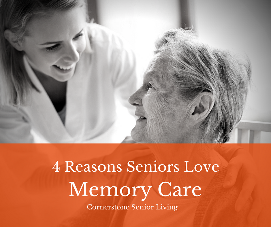 4 Reasons Why Seniors Love Memory Care