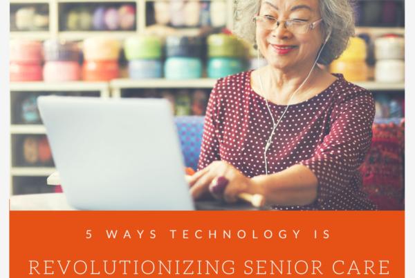 technology revolutionizing senior care