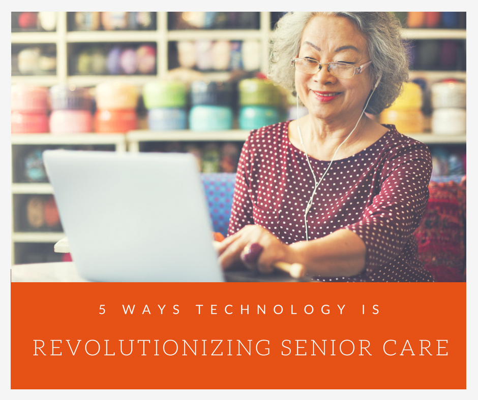 technology revolutionizing senior care